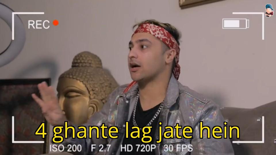 4 ghante lag jate hein harsh beniwal meme template