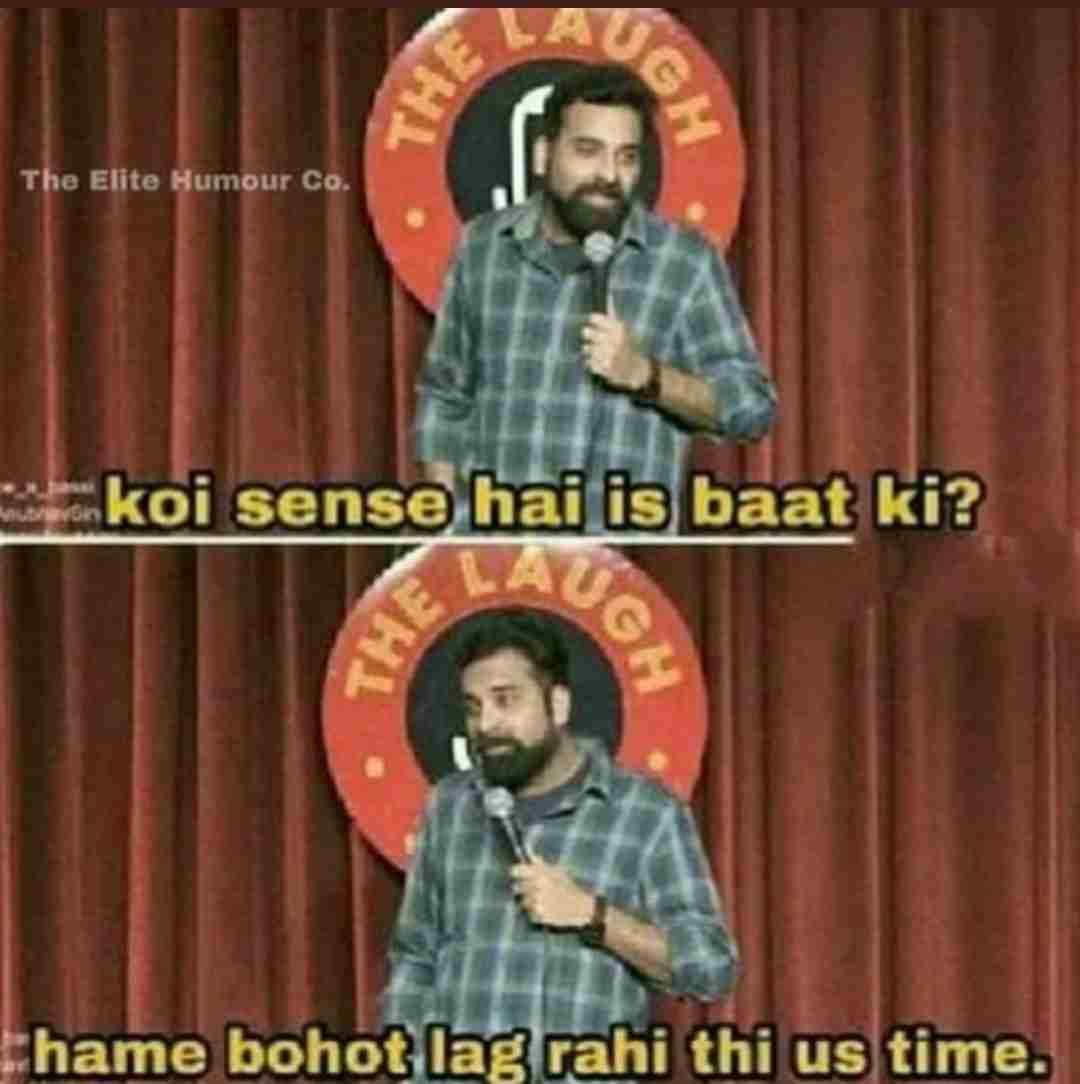 koi sense hai iss bat ka anubhav singh bassi meme templates