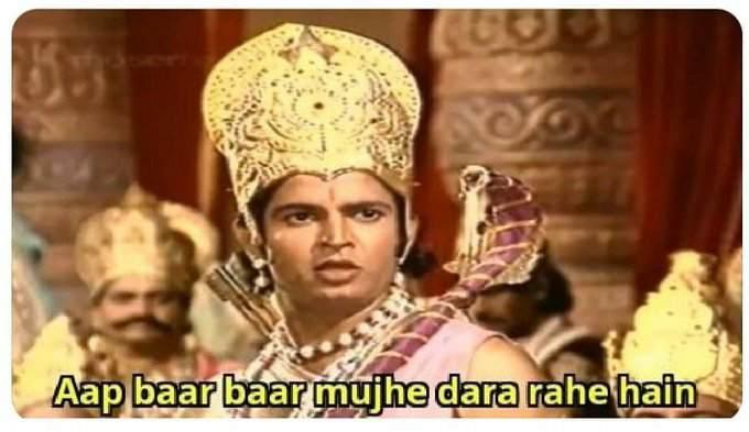 aap baar baar muje dara rahen hein laxman ramayana meme template
