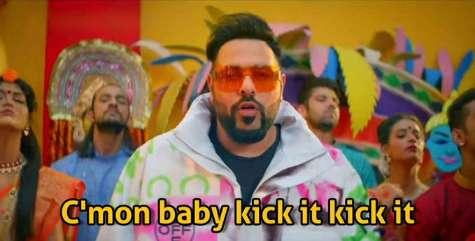 cmon baby kick it kick it badhsah meme templates