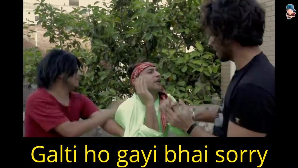 galti ho gayi bhai sorry harsh beniwal meme template