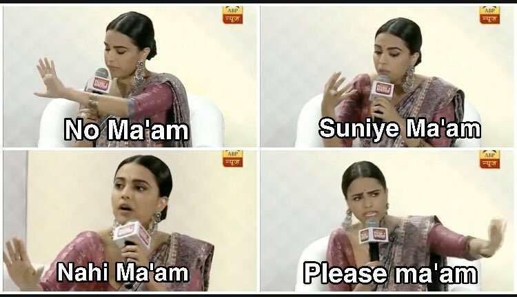 swara bhaskar no mam plz mam suniye mama meme template