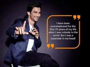 I have been overshadowed for the first 25 years of my life motivational quote sushant singh rajput