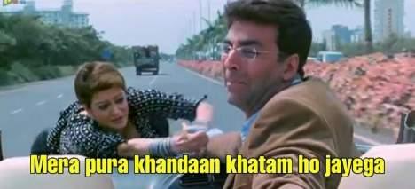 mera pura khandan khatam ho jaega akshay kumar meme