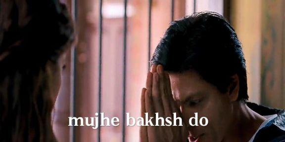 mujhe baksh do Shahrukh khan
