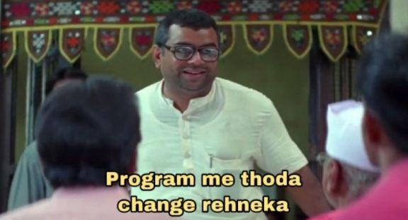 program mein thoda change rehneka Hera pheri Baburao meme template