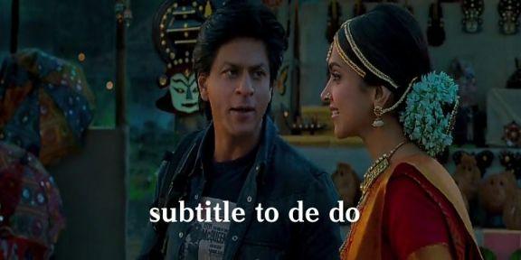 subtitle toh dedo Shahrukh Khan deepika padukone Chennai express
