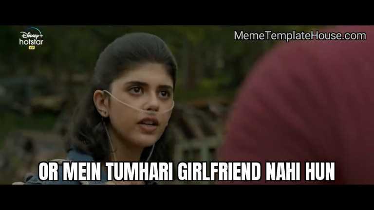 Or mein tumhari girlfriend nahi hun dil bechara sushant singh rajput meme template