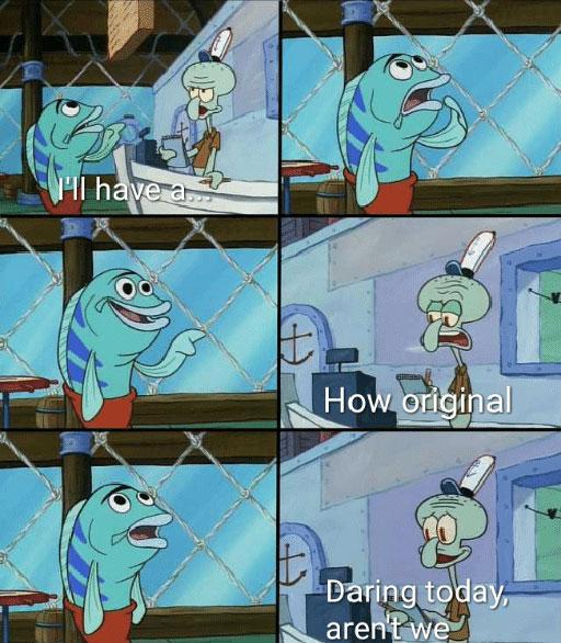 Squidward How Original