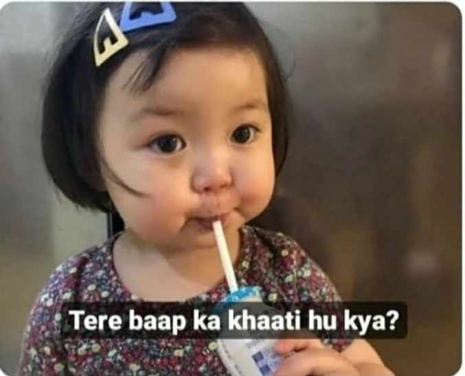 Tere bap ka khati hun kya cute child meme template