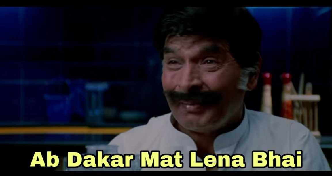 ab dakar mat lena bhai garam masala meme template