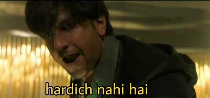 hardich nahi hai gully boy meme