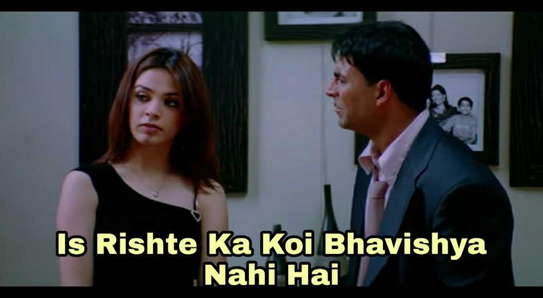 iss rishte ka koi bhavisya nahi hai