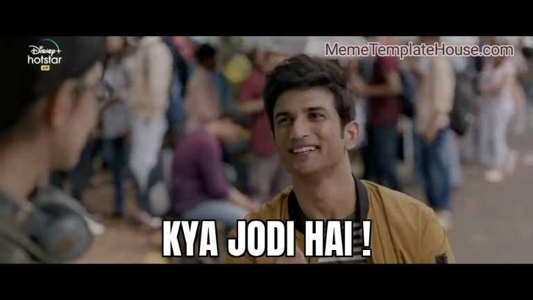 kya jodi hai dil bechara sushant singh rajput meme template