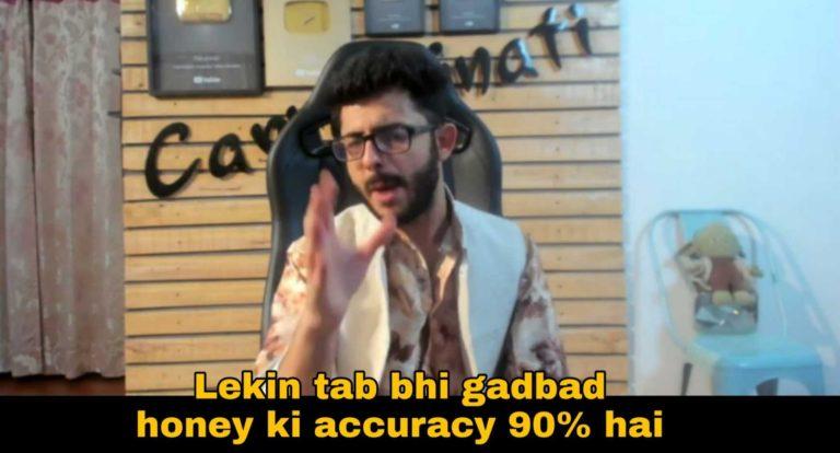 lekin tab bhi gadbad hone ki accuracy carryminati meme template