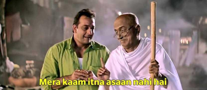 mera kam itna aasan nahi hai munna bhai meme template