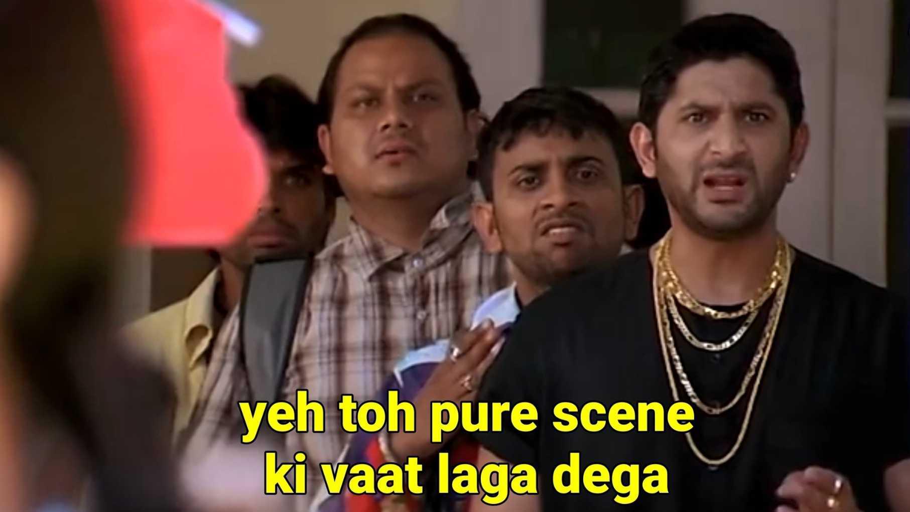 ye toh pure scene ki vaat laga dega munna bhai