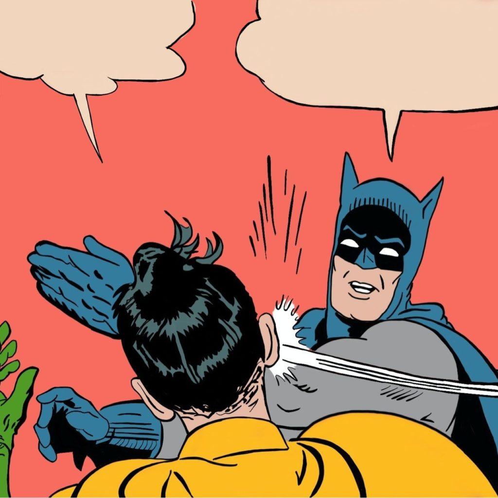 batman slapping robbin comic meme template