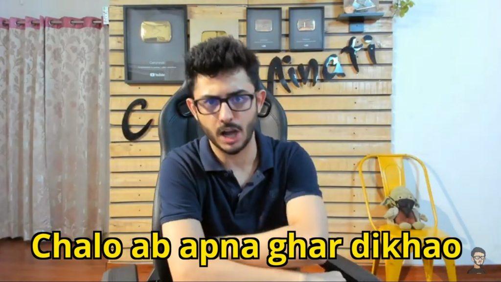 chalo ab apna ghar dikhao carryminati meme template
