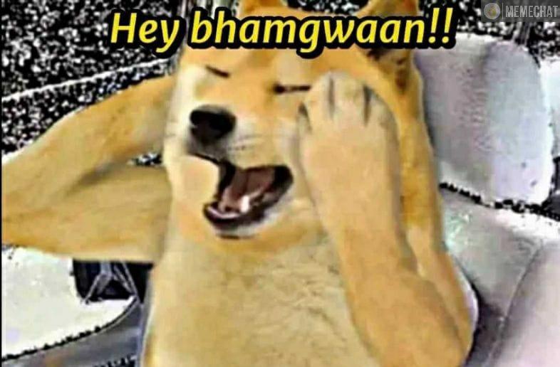 doge Hey bhagwaan meme template