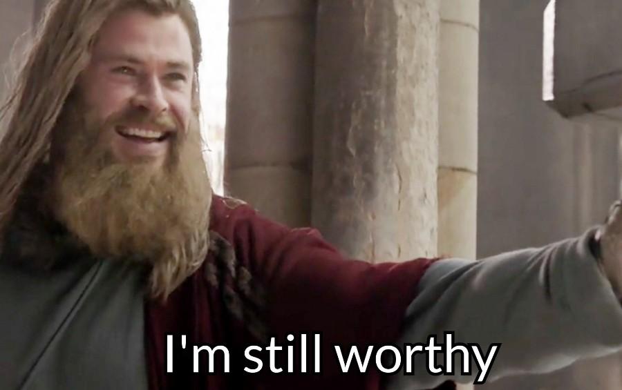 i am still worthy thor meme template