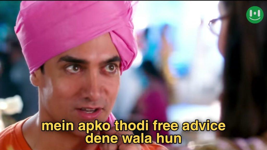 mein apko thodi free advice dene wala hun
